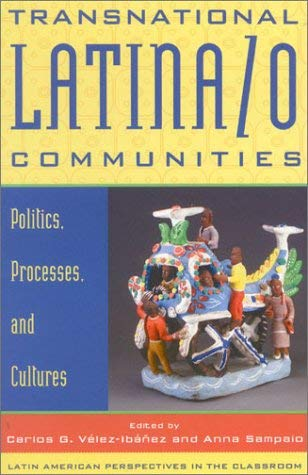 Transnational Latina/O Communities: Politics, Processes, and Cultures 9780742517035