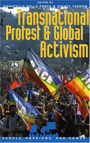 Transnational Protest and Global Activism 9780742535879