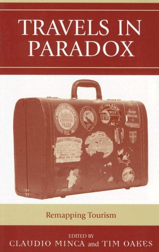 Travels in Paradox: Remapping Tourism 9780742528765