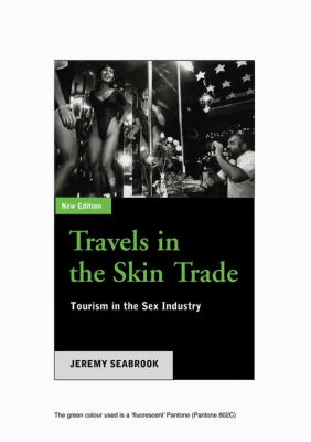 Travels in the Skin Trade: Tourism and the Sex Industry 9780745317571