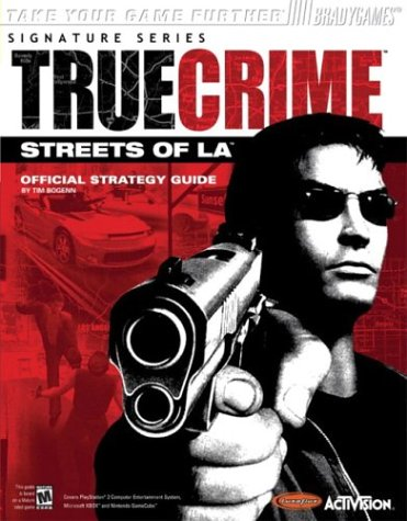 True Crime: Streets of L.A. Official Strategy Guide 9780744002843