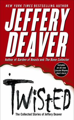 Twisted: The Collected Stories of Jeffery Deaver 9780743491594