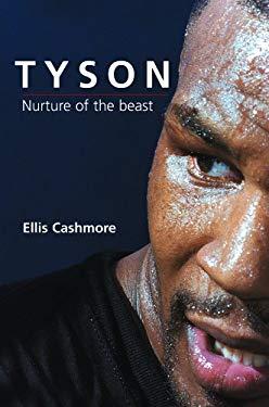 Tyson: Nurture of the Beast 9780745630694