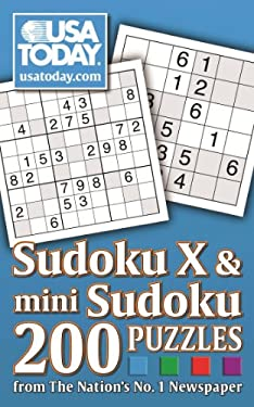 USA Today Mini Sudoku & Sudoku X: 200 Puzzles from the Nation's No. 1 Newspaper 9780740770333