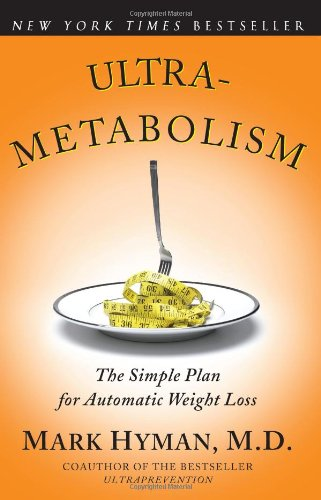 Ultrametabolism: The Simple Plan for Automatic Weight Loss 9780743272568