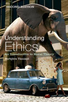Understanding Ethics: An Introduction to Moral Theory 9780748636907