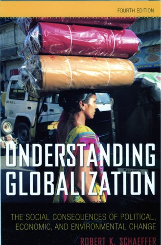 Understanding Globalization: The Social Consequences of Political, Economic, and Environmental Change 9780742561809