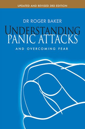 Understanding Panic Attacks and Overcoming Fear 9780745955452