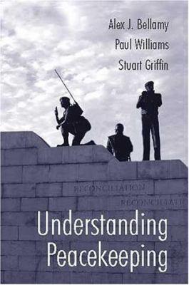Understanding Peacekeeping 9780745630588