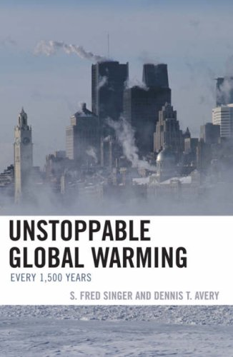 Unstoppable Global Warming: Every 1500 Years 9780742551176