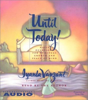 Until Today!: Devotions for Spiritual Growth and Peace of Mind 9780743500487