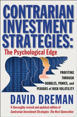 Contrarian Investment Strategies: The Psychological Edge 9780743297967