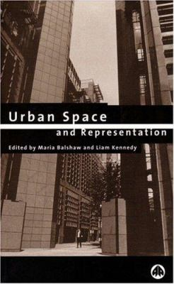 Urban Space and Representation 9780745313498