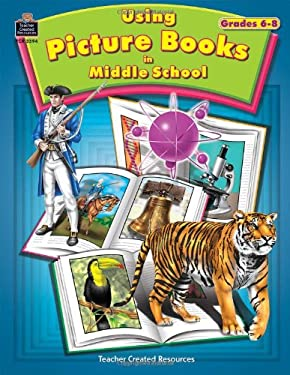 Using Picture Books in Middle School 9780743933940