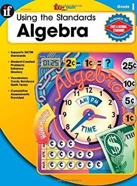 Using the Standards: Algebra: Grade 1