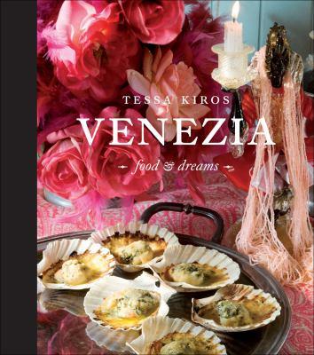 Venezia: Food & Dreams 9780740785160