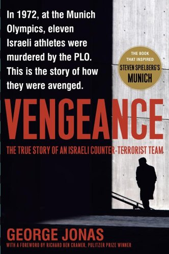 Vengeance: The True Story of an Israeli Counter-Terrorist Team 9780743291644