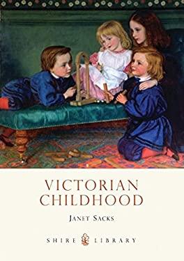 Victorian Childhood 9780747807711