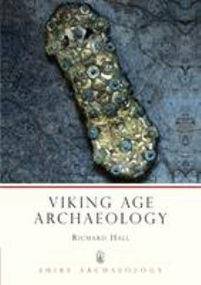 Viking Age Archaeology 9780747800637