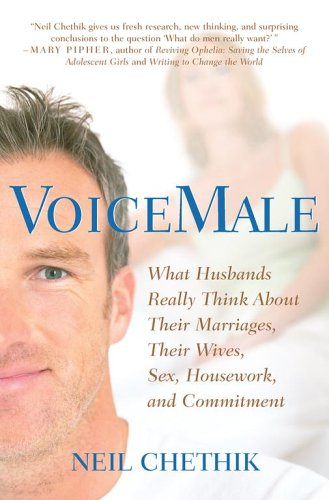 Voicemale: What Husbands Really Think about Their Marriages, Their Wives, Sex, Housework, and Commitment 9780743258722