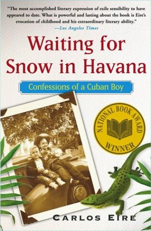 Waiting for Snow in Havana: Confessions of a Cuban Boy 9780743246415