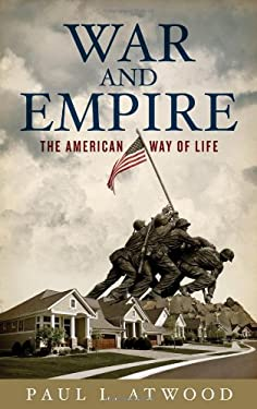 War and Empire: The American Way of Life 9780745327648