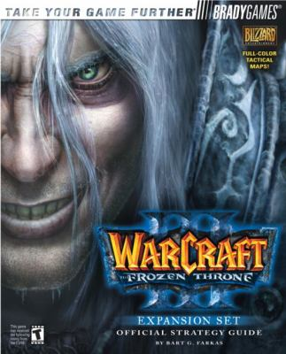 Warcrafta III: The Frozen Throne Official Strategy Guide 9780744002621
