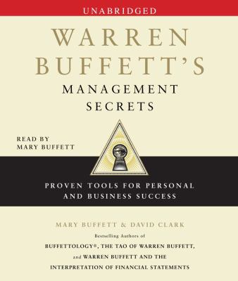 Warren Buffett's Management Secrets: Proven Tools for Personal and Business Success 9780743597340