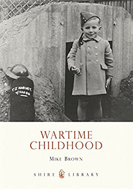 Wartime Childhood 9780747807377