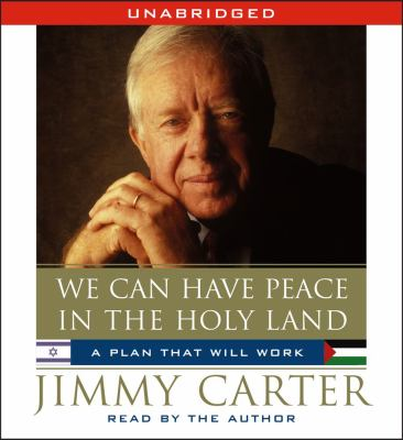 We Can Have Peace in the Holy Land: A Plan That Will Work 9780743583459