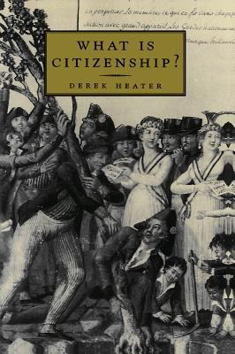 What Is Citizenship? 9780745622293