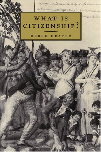What Is Citizenship 9780745622309