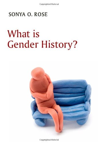 What Is Gender History 9780745646145