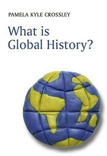 What Is Global History? 9780745633015