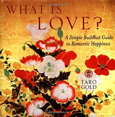 What Is Love?: A Simple Buddhist Guide to Romantic Happiness 9780740738388