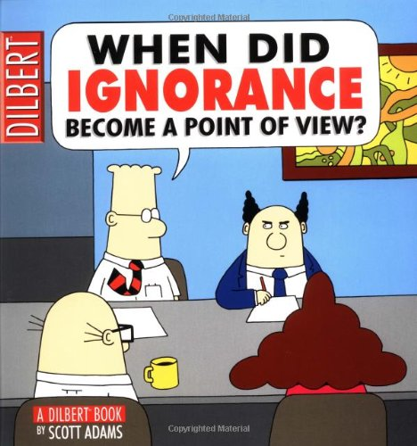 When Did Ignorance Become a Point of View? 9780740718397