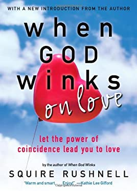 When God Winks on Love: Let the Power of Coincidence Lead You to Love 9780743488921