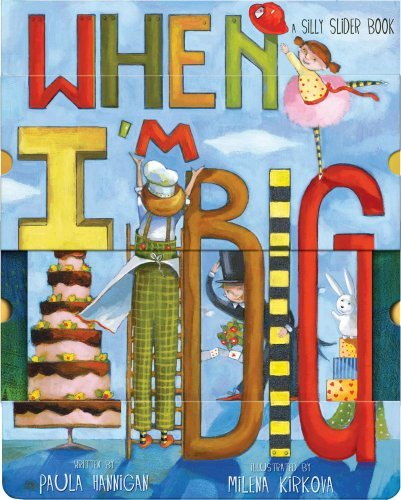 When I'm Big: A Silly Slider Book 9780740797279