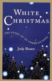 White Christmas: The Story of an American Song 2750110