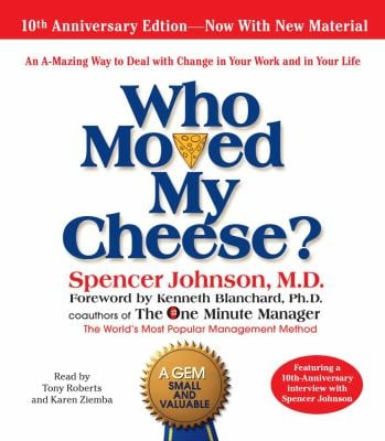 Who Moved My Cheese: The 10th Anniversary Edition 9780743582858