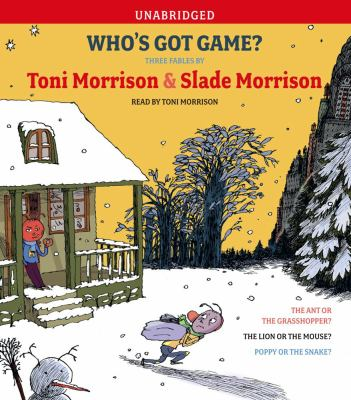 Who's Got Game?: The Ant or the Grasshopper?, the Lion or the Mouse?, Poppy or the Snake? 9780743564199