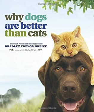 Why Dogs Are Better Than Cats 9780740785139