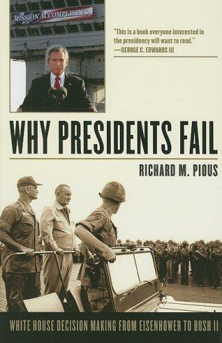 Why Presidents Fail 9780742562844