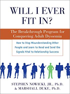 Will I Ever Fit In?: The Breakthrough Program for Conquering Adult Dyssemia 9780743202596