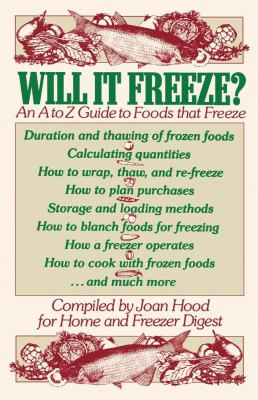 Will It Freeze? an A to Z Guide to Foods That Freeze 9780743237666
