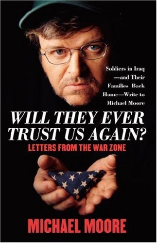 Will They Ever Trust Us Again?: Letters from the War Zone 9780743273091