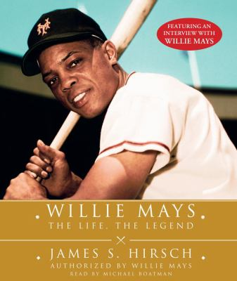 Willie Mays: The Life, the Legend 9780743599849