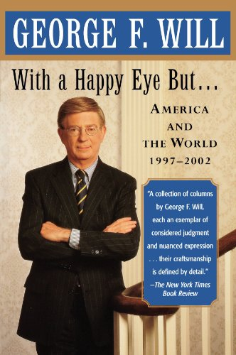 With a Happy Eye, But...: America and the World, 1997--2002 9780743243841
