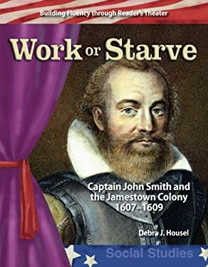 Work or Starve: Early America 9780743905442