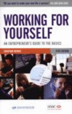 Working for Yourself: An Entrepreneur's Guide to the Basics 9780749449506
